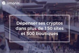 Dépenser ses Cryptos dans plus de 150 site et 500 boutiques