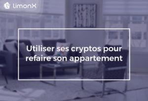 Comment utiliser ses cryptos pour refaire son appartement