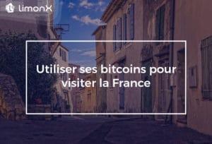 Comment utiliser ses bitcoins pour visiter la France