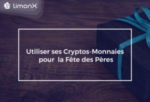 Utiliser ses crypto-monnaies pour la fête des pères