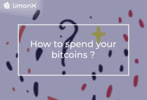 How to Spend Your Bitcoins?