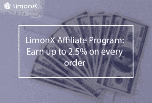 LimonX Affiliate Program: Earn up to 2.5% on every order