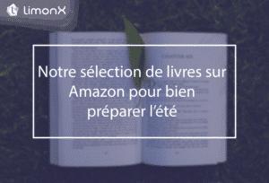 Notre sélection de livres sur Amazon pour bien préparer l'été