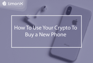 How To Use Your Crypto To Buy a New Phone