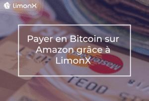 Payer en Bitcoin sur Amazon grâce à LimonX
