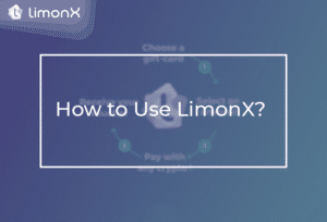 How to Use LimonX?