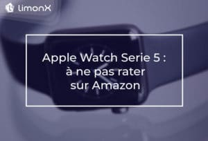 Apple Watch Serie 5 : à ne pas rater sur Amazon.